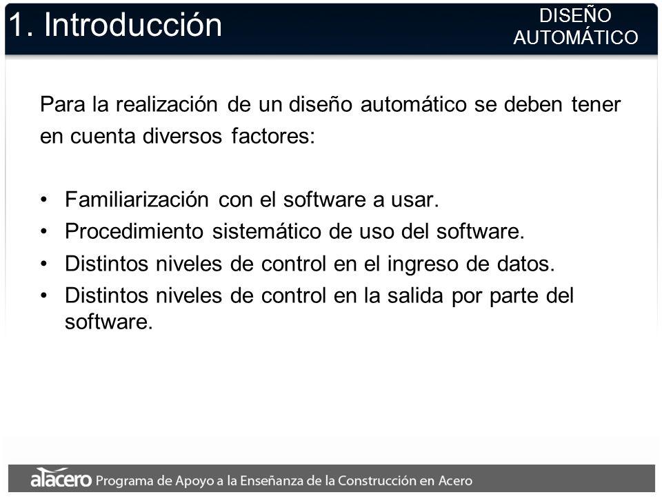 1. Introducción Antes de realizar cualquier modelación se requiere recopilar algunos datos básicos para el modelo: Material de los elementos. Informac
