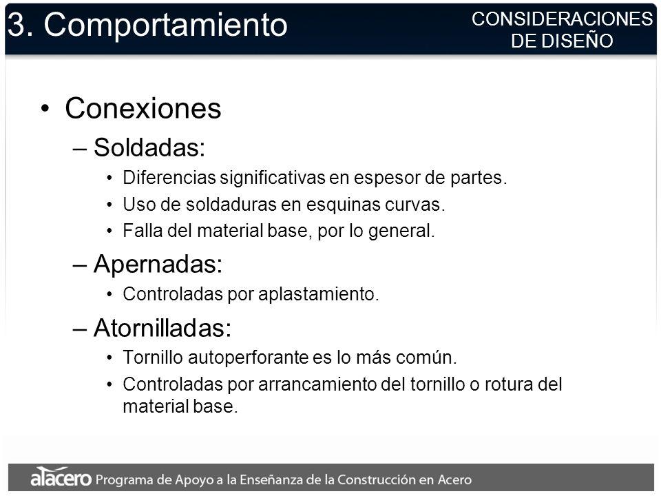 CONSIDERACIONES DE DISEÑO 3. Comportamiento Conexiones –Soldadas: Diferencias significativas en espesor de partes. Uso de soldaduras en esquinas curva