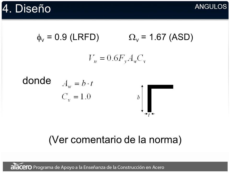 4. Diseño –No atiesadores –Con atiesadores COEFICIENTE DE PANDEO DEL ALMA