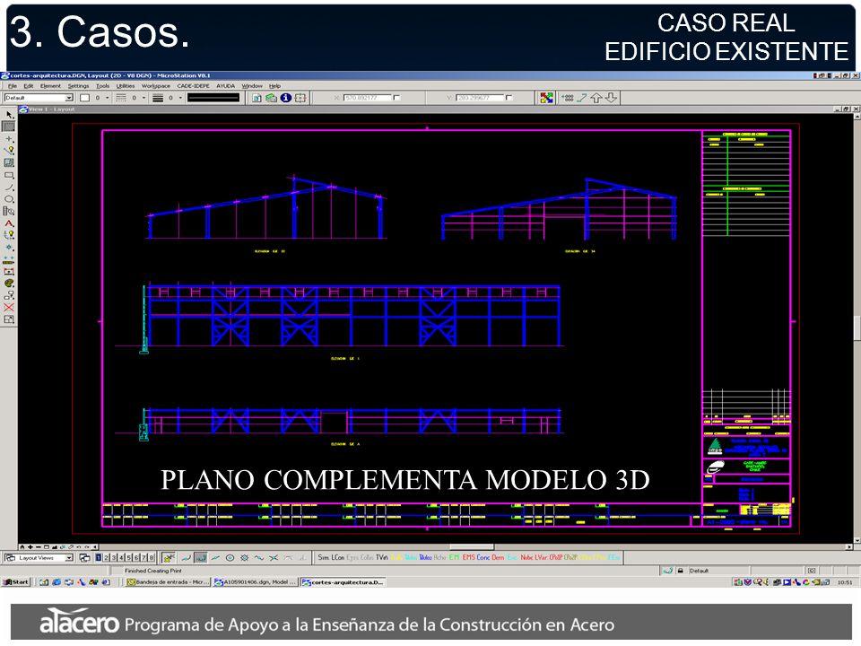 3. Casos. PLANO COMPLEMENTA MODELO 3D CASO REAL EDIFICIO EXISTENTE