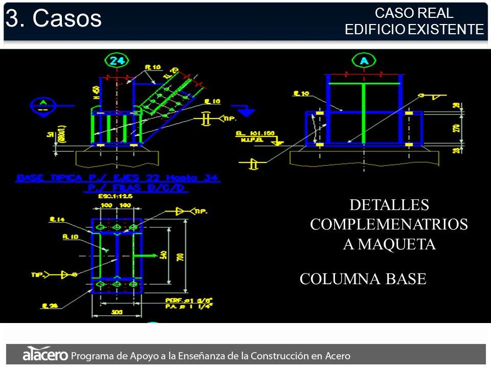 3. Casos COLUMNA BASE DETALLES COMPLEMENATRIOS A MAQUETA CASO REAL EDIFICIO EXISTENTE