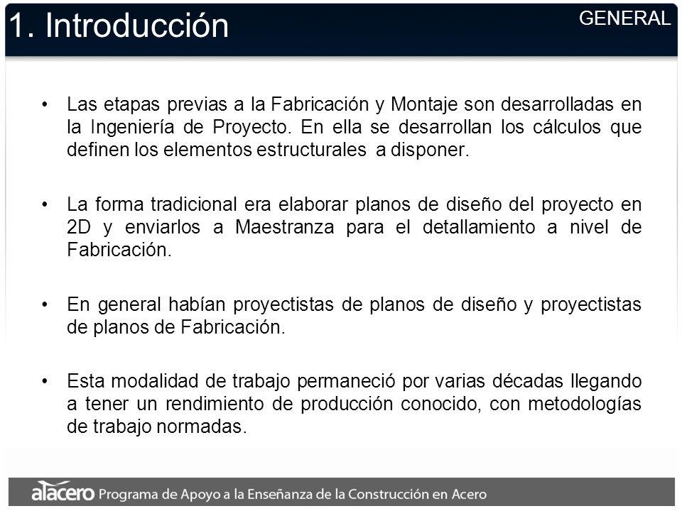 1. Introducción Las etapas previas a la Fabricación y Montaje son desarrolladas en la Ingeniería de Proyecto. En ella se desarrollan los cálculos que