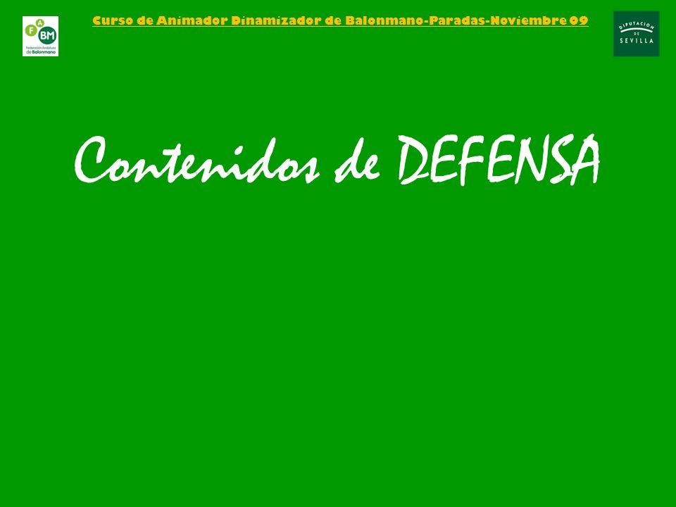 Curso de Animador Dinamizador de Balonmano-Paradas-Noviembre 09 Contenidos de DEFENSA