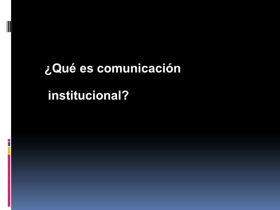¿Qué es comunicación institucional?