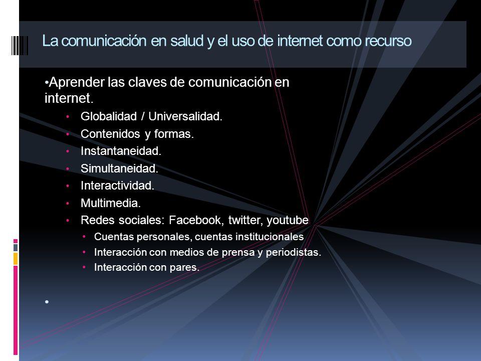 Aprender las claves de comunicación en internet.Globalidad / Universalidad.