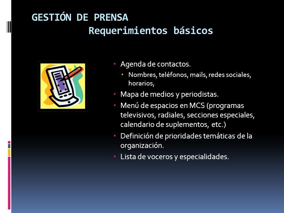 GESTIÓN DE PRENSA Requerimientos básicos Agenda de contactos.
