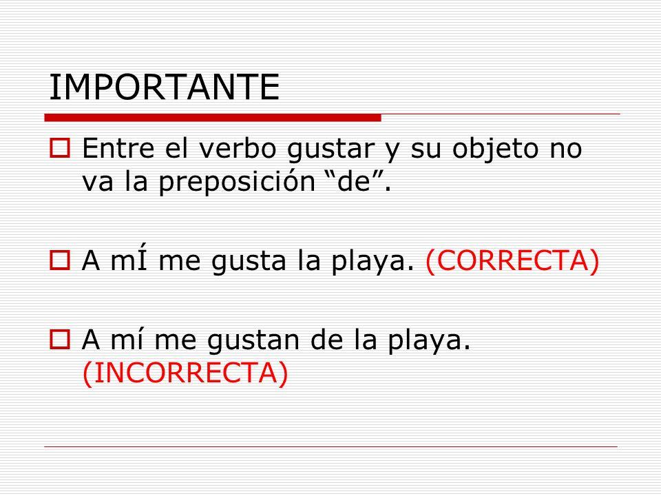 El verbo gustar concuerda con su objeto.
