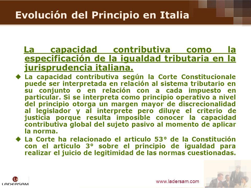 www.ladersam.com Evolución del Principio en Italia La capacidad contributiva como la especificación de la igualdad tributaria en la jurisprudencia ita