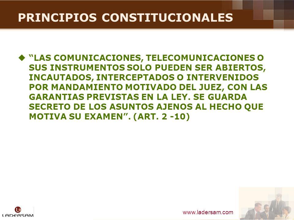 www.ladersam.com PRINCIPIOS CONSTITUCIONALES SECRETO BANCARIO Y RESERVA TRIBUTARIA EL SECRETO BANCARIO Y LA RESERVA TRIBUTARIA PUEDEN LEVANTARSE A PEDIDO DEL JUEZ, DEL FISCAL DE LA NACION, O DE UNA COMISION INVESTIGADORA DEL CONGRESO, CON ARREGLO A LEY Y SIEMPRE QUE SE REFIERAN AL CASO INVESTIGADO.