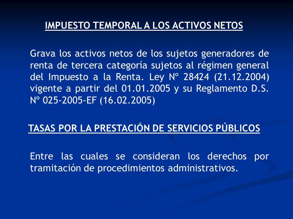 TRIBUTOS PARA LOS GOBIERNOS LOCALES Ley de Tributación Municipal D.L.