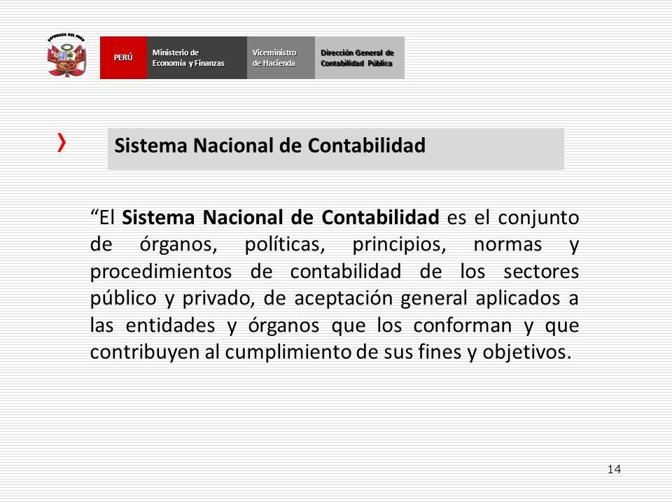 14 Dirección General de Contabilidad Pública Ministerio de Economía y Finanzas PERÚ Dirección General de Contabilidad Pública Ministerio de Economía y
