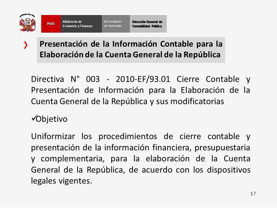 17 Dirección General de Contabilidad Pública Ministerio de Economía y Finanzas PERÚ Dirección General de Contabilidad Pública Ministerio de Economía y
