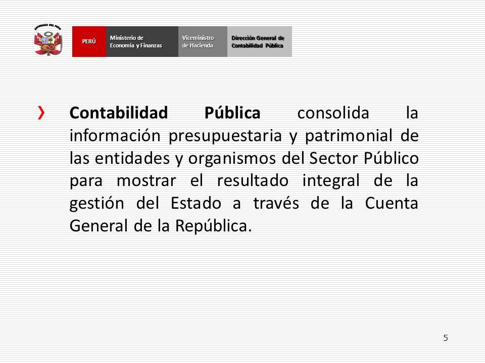 5 Dirección General de Contabilidad Pública Ministerio de Economía y Finanzas PERÚ Dirección General de Contabilidad Pública Ministerio de Economía y