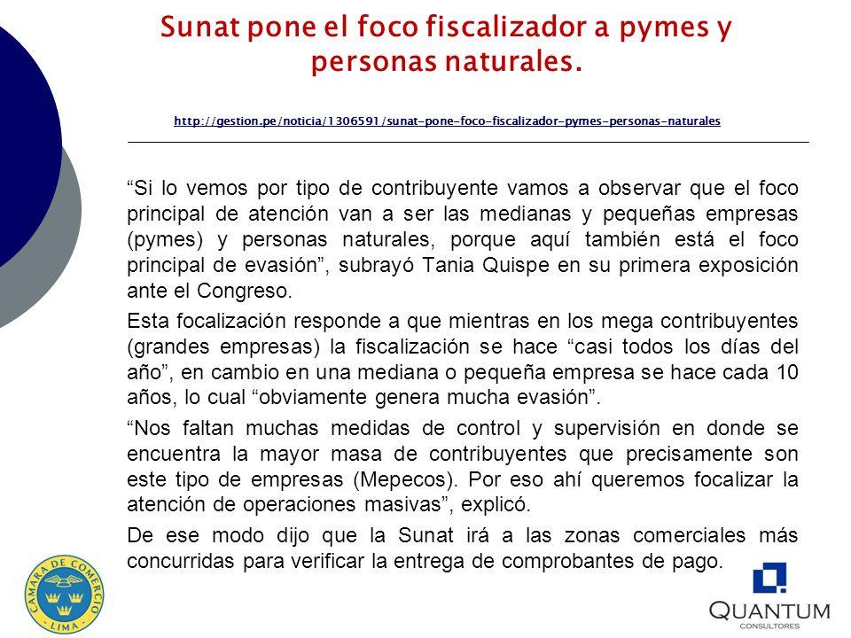 Sunat pone el foco fiscalizador a pymes y personas naturales. http://gestion.pe/noticia/1306591/sunat-pone-foco-fiscalizador-pymes-personas-naturales