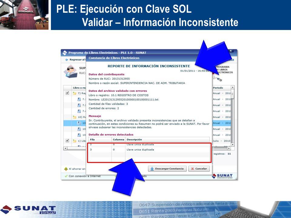 PLE: Ejecución con Clave SOL Validar – Información Inconsistente