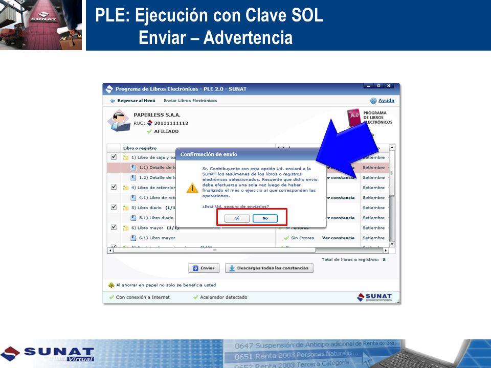 PLE: Ejecución con Clave SOL Enviar – Advertencia