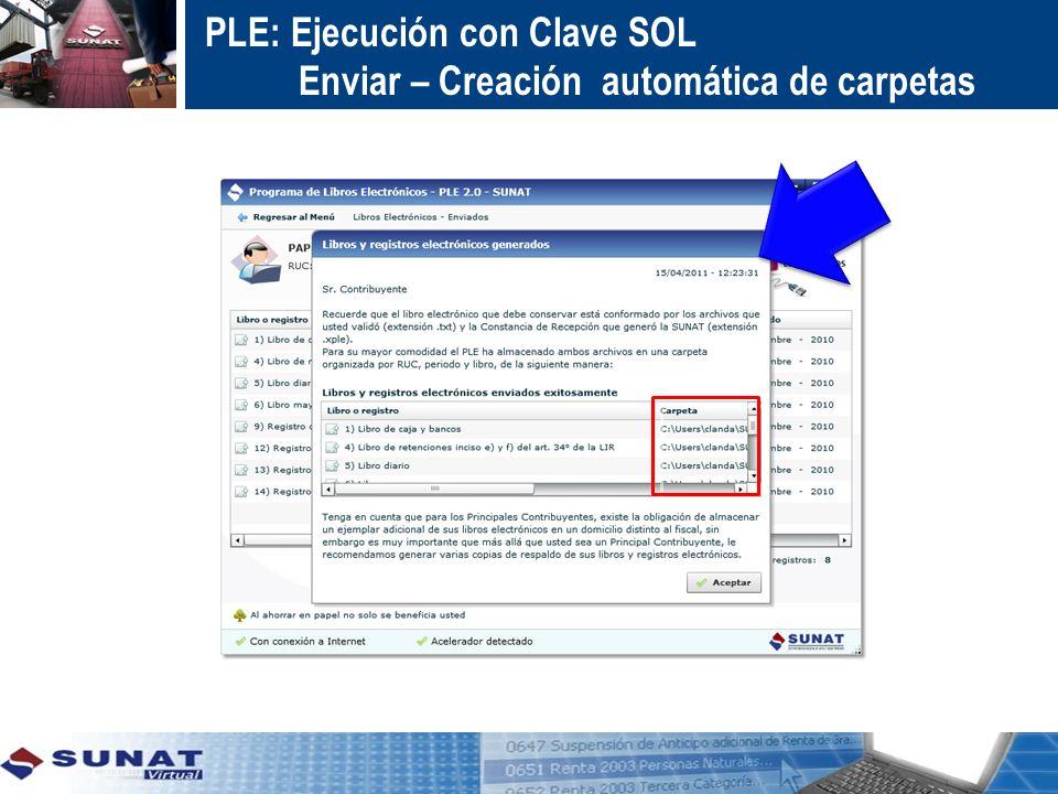 PLE: Ejecución con Clave SOL Enviar – Creación automática de carpetas