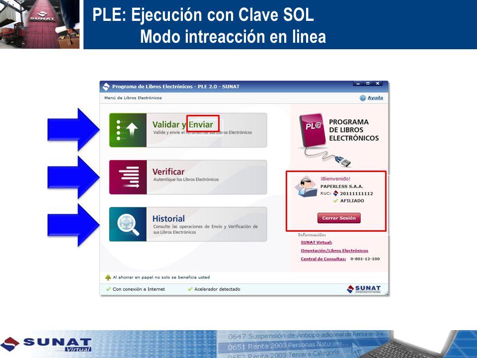 PLE: Ejecución con Clave SOL Modo intreacción en linea