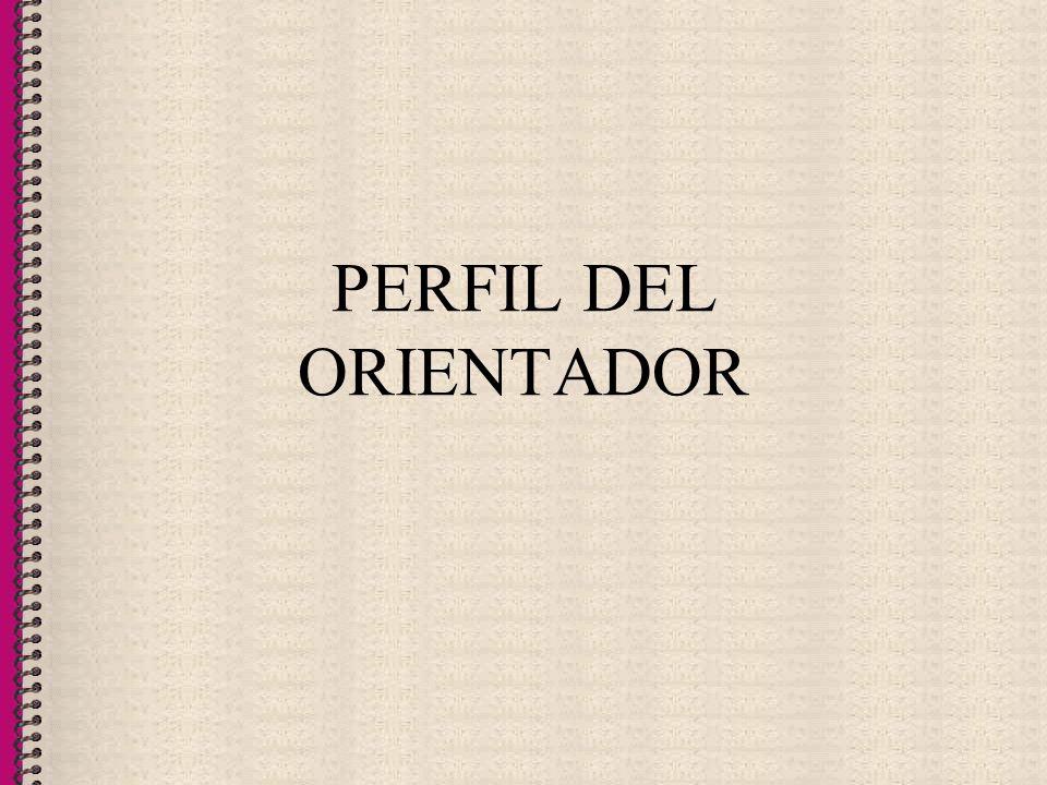 PERFIL DEL ORIENTADOR