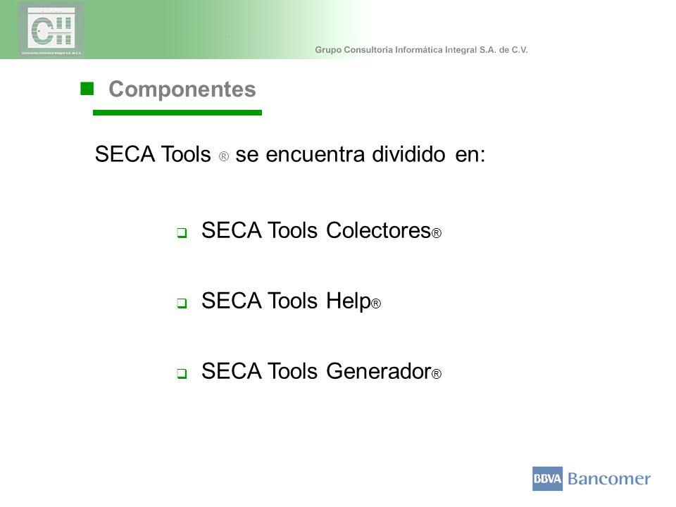 Componentes SECA Tools Colectores ® SECA Tools Help ® SECA Tools Generador ® SECA Tools ® se encuentra dividido en: