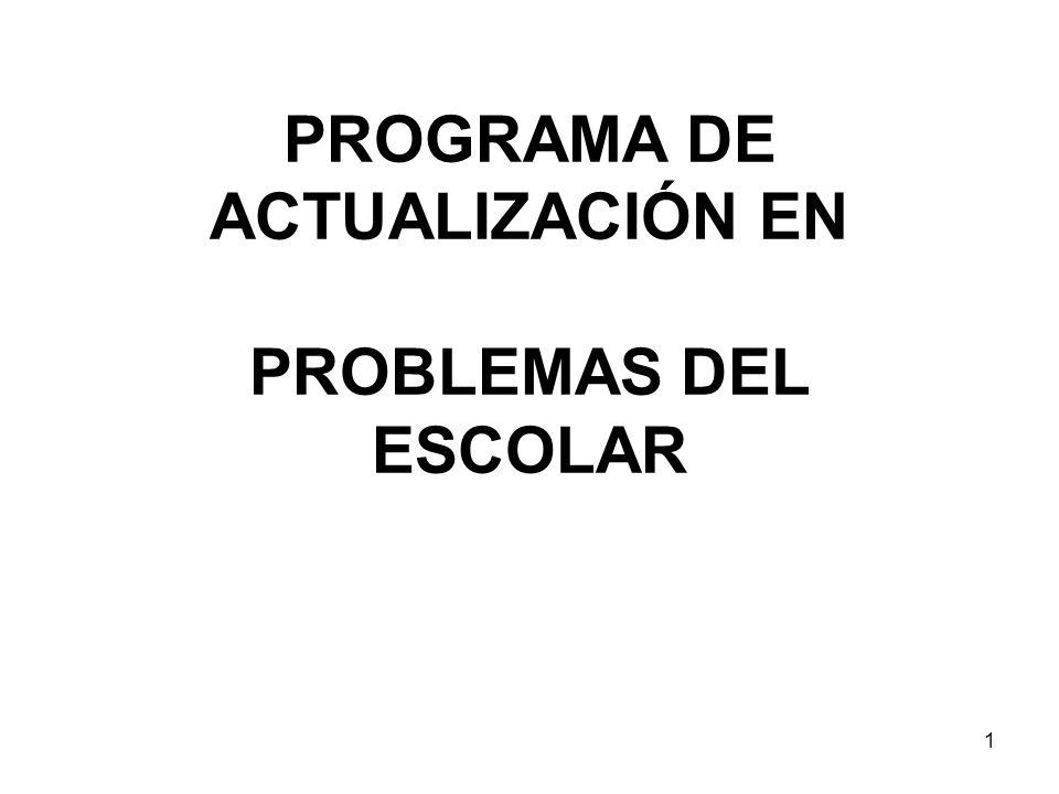 PROGRAMA DE ACTUALIZACIÓN EN PROBLEMAS DEL ESCOLAR 1