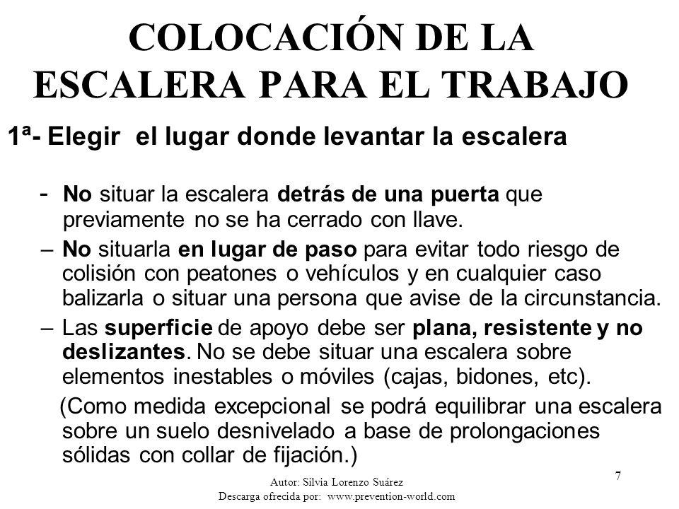 Autor: Silvia Lorenzo Suárez Descarga ofrecida por: www.prevention-world.com 18 FASES PARA FIJAR UNA ESCALERA EN UN POSTE