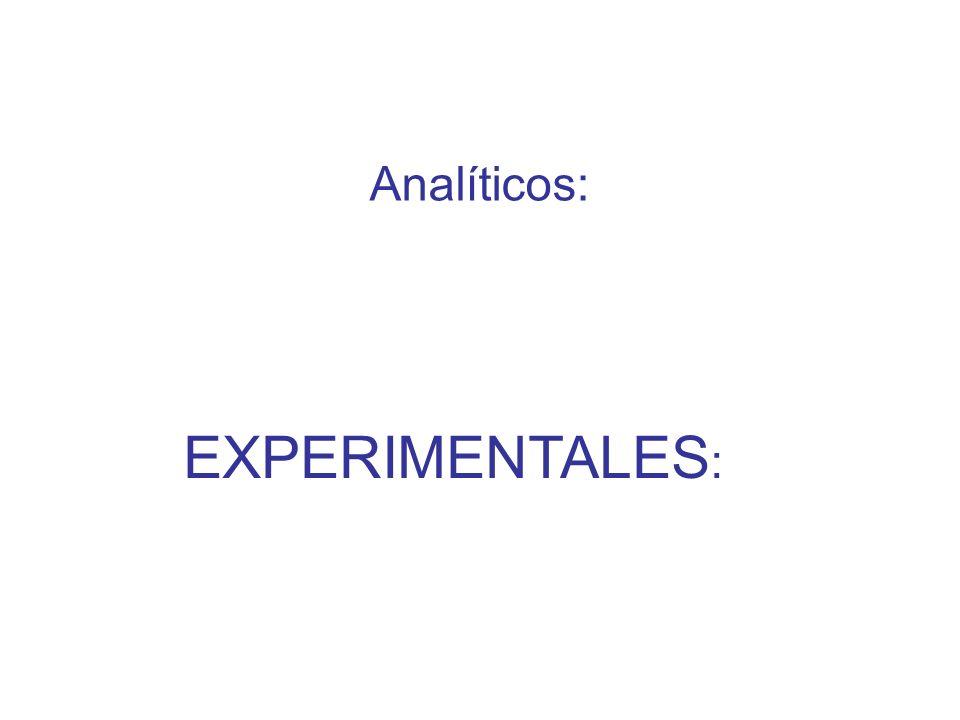 Analíticos: EXPERIMENTALES :