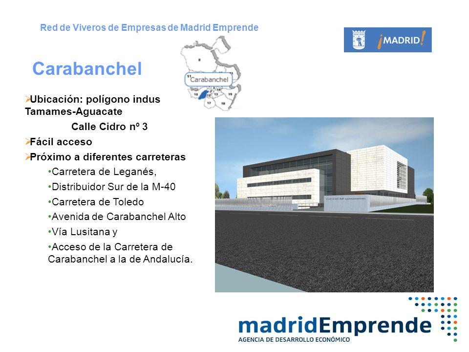 Ubicación: polígono industrial Tamames-Aguacate Calle Cidro nº 3 Fácil acceso Próximo a diferentes carreteras Carretera de Leganés, Distribuidor Sur d
