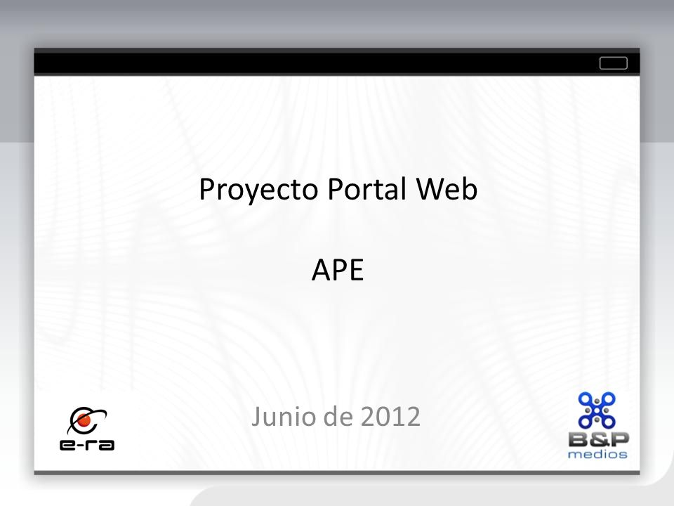 Proyecto Portal Web APE Junio de 2012