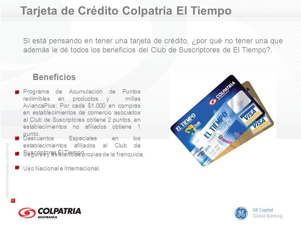 Tarjeta de Crédito Colpatria El Tiempo Si está pensando en tener una tarjeta de crédito, ¿por qué no tener una que además le dé todos los beneficios d