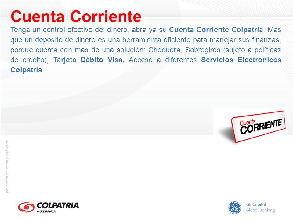 Cuenta Corriente Tenga un control efectivo del dinero, abra ya su Cuenta Corriente Colpatria. Más que un depósito de dinero es una herramienta eficien