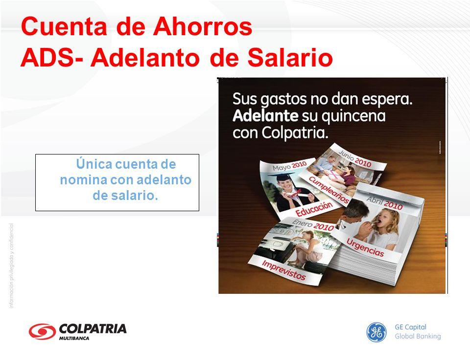 Única cuenta de nomina con adelanto de salario. Cuenta de Ahorros ADS- Adelanto de Salario