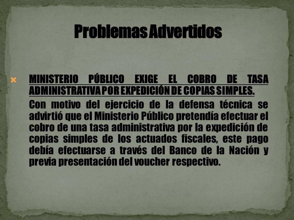 MINISTERIO PÚBLICO EXIGE EL COBRO DE TASA ADMINISTRATIVA POR EXPEDICIÓN DE COPIAS SIMPLES.