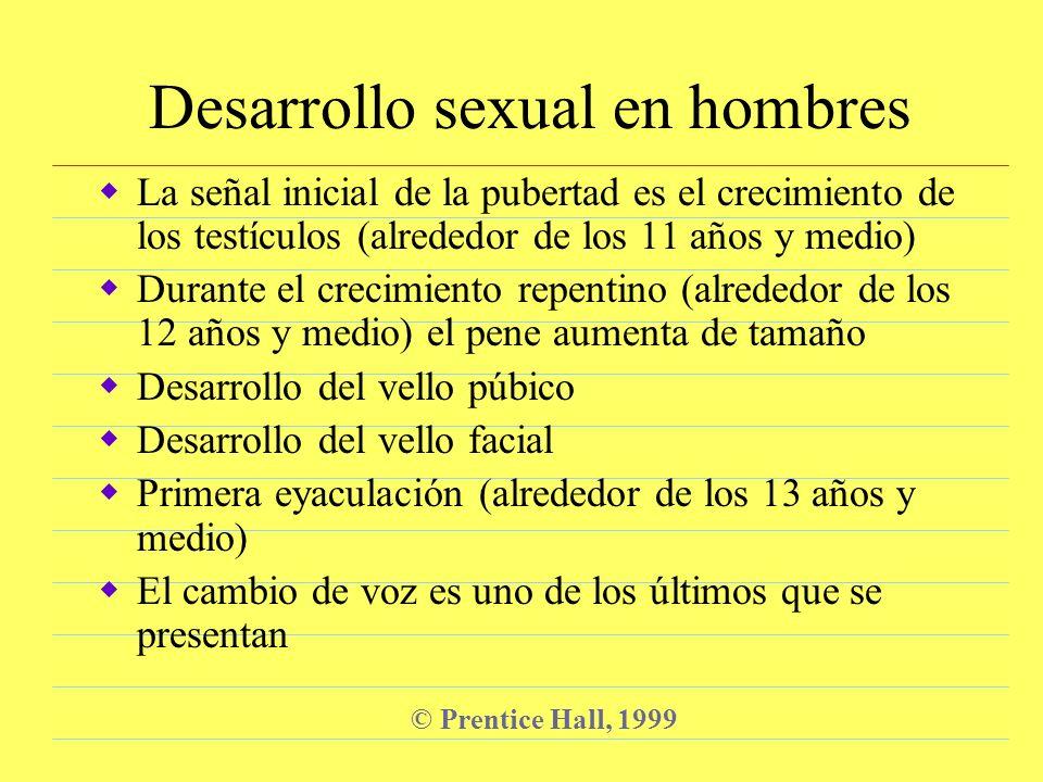 © Prentice Hall, 1999 Desarrollo precoz vs.