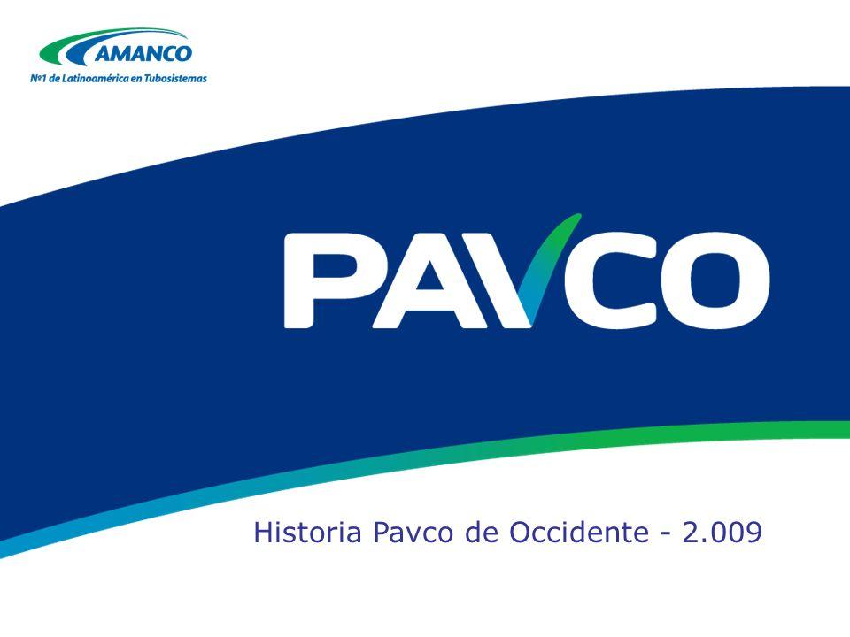 Historia Pavco de Occidente - 2.009