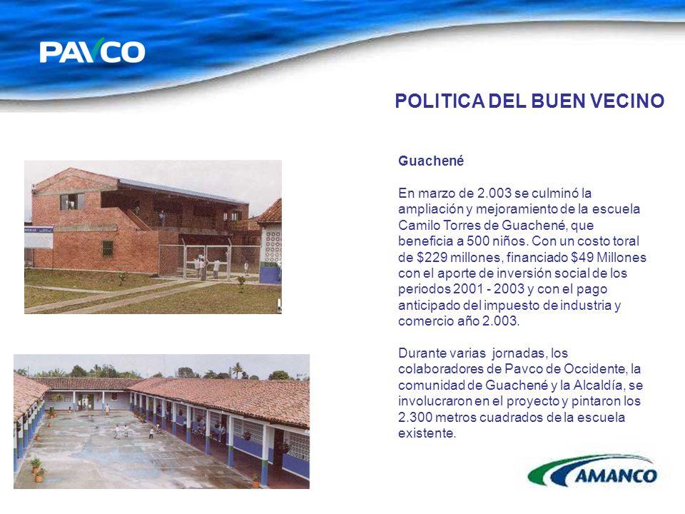 Guachené En marzo de 2.003 se culminó la ampliación y mejoramiento de la escuela Camilo Torres de Guachené, que beneficia a 500 niños. Con un costo to