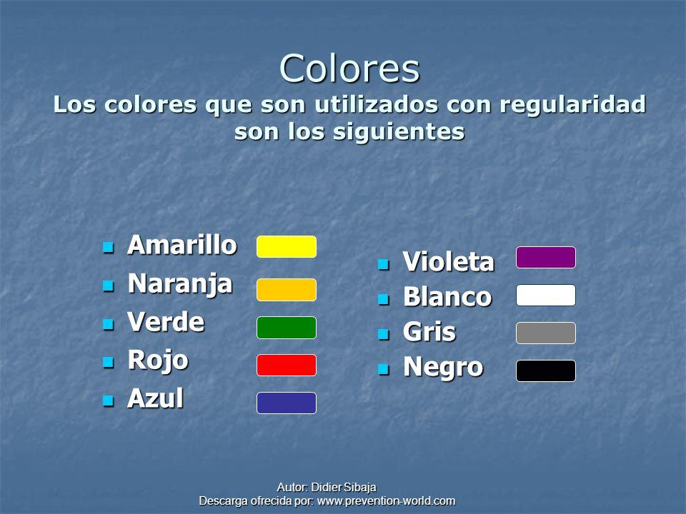 Autor: Didier Sibaja Descarga ofrecida por: www.prevention-world.com Colores Los colores que son utilizados con regularidad son los siguientes Amarill