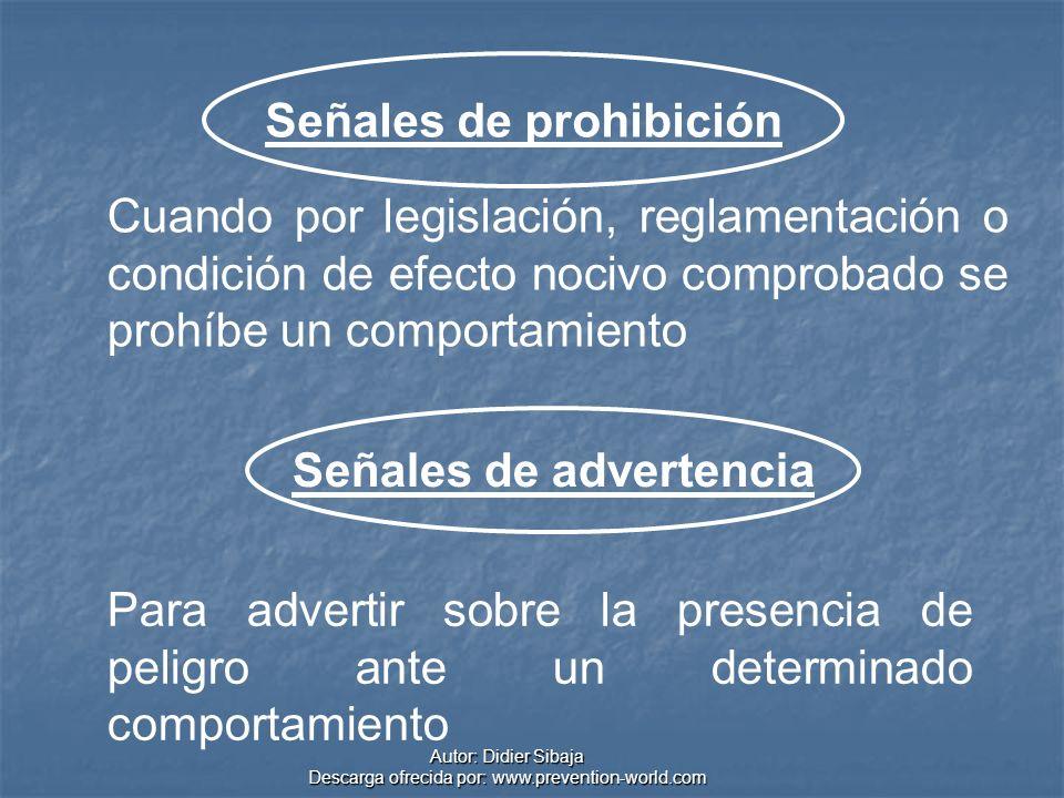 Autor: Didier Sibaja Descarga ofrecida por: www.prevention-world.com Cuando por legislación, reglamentación o condición de efecto nocivo comprobado se