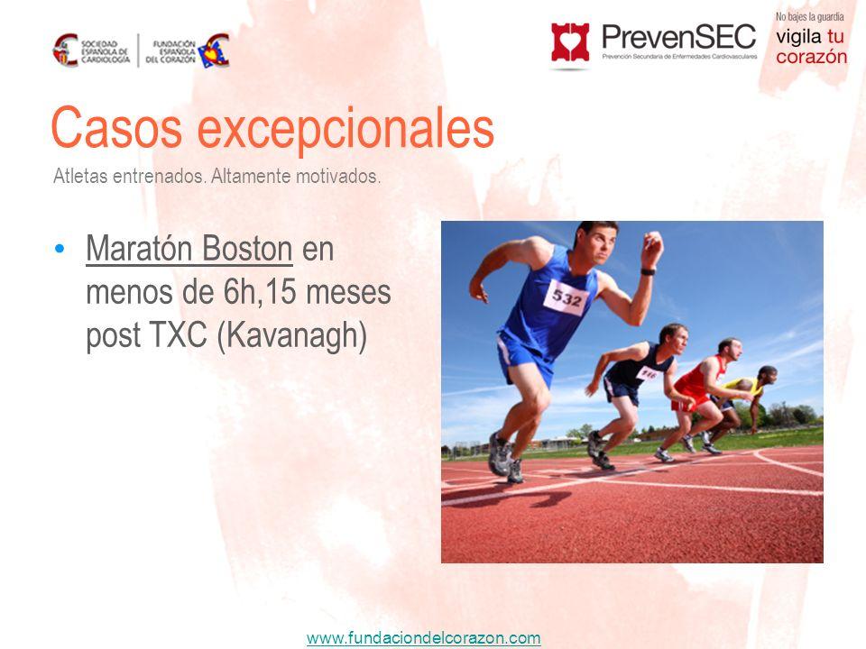 www.fundaciondelcorazon.com Casos excepcionales Maratón Boston en menos de 6h,15 meses post TXC (Kavanagh) Atletas entrenados. Altamente motivados.