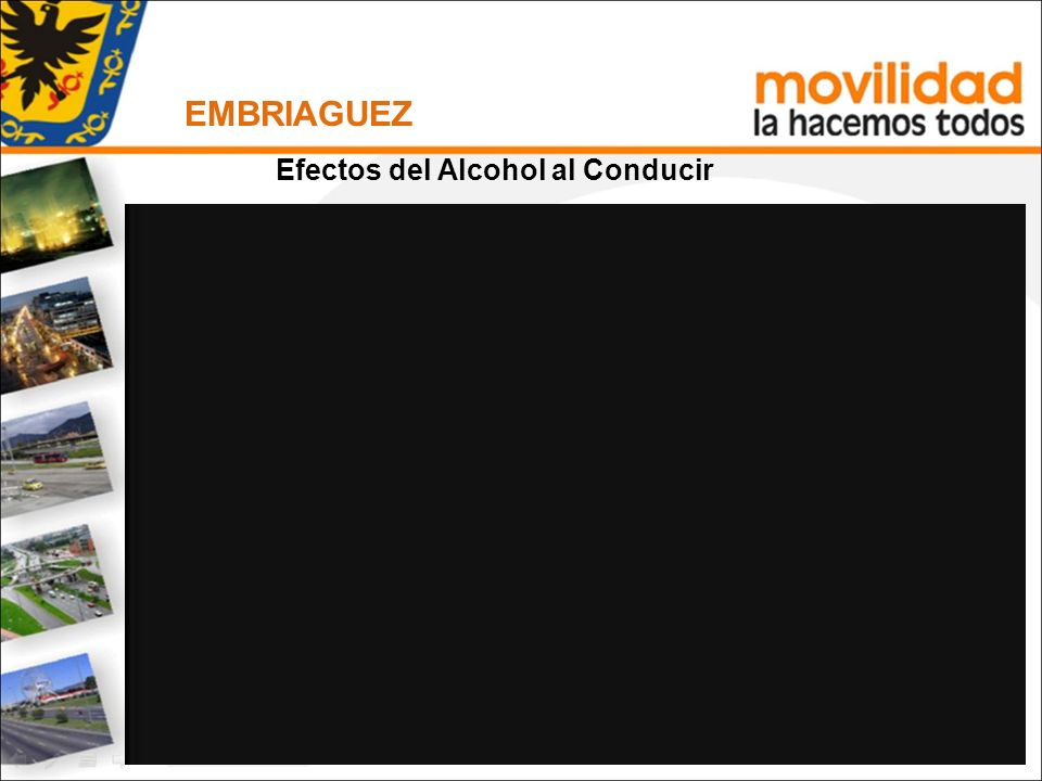 EMBRIAGUEZ ÁREA DE CURSOS PEDAGÓGICOS Efectos del Alcohol al Conducir