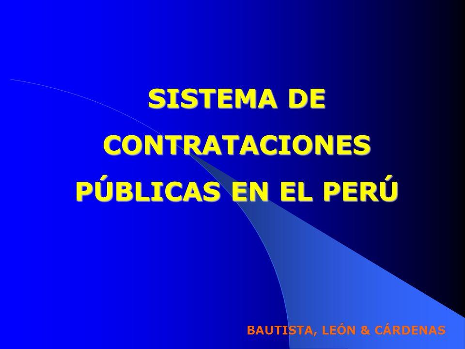 SISTEMA DE CONTRATACIONES PÚBLICAS EN EL PERÚ BAUTISTA, LEÓN & CÁRDENAS