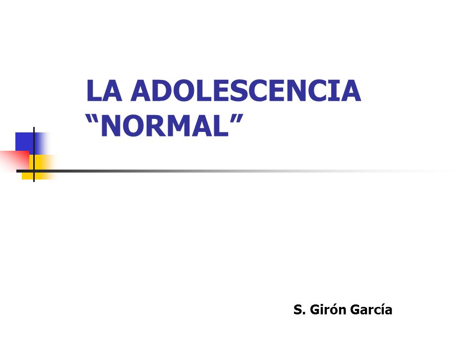 LA ADOLESCENCIA NORMAL S. Girón García