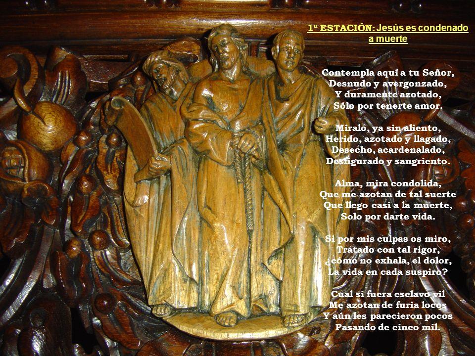 2ª ESTACIÓN: Jesús carga con la cruz Alma, mira a buena luz, A Dios de un leño abrumado Que te dice lastimado: Tus pecados, son mi cruz.