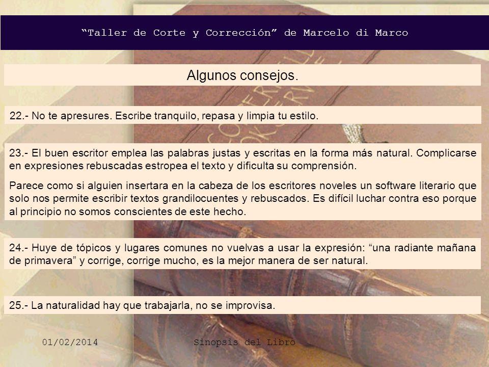 Taller de Corte y Corrección de Marcelo di Marco 01/02/2014Sinopsis del Libro FIN.