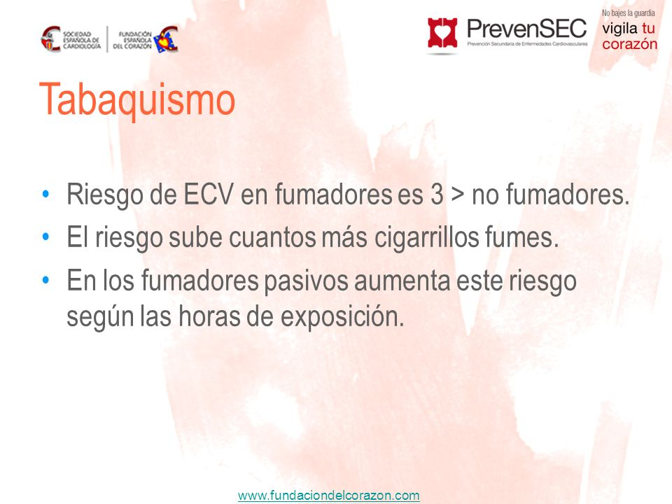 www.fundaciondelcorazon.com Tabaquismo Naftalina Terebintina Formol Amoníaco Fósforo P4/P6 Acetona