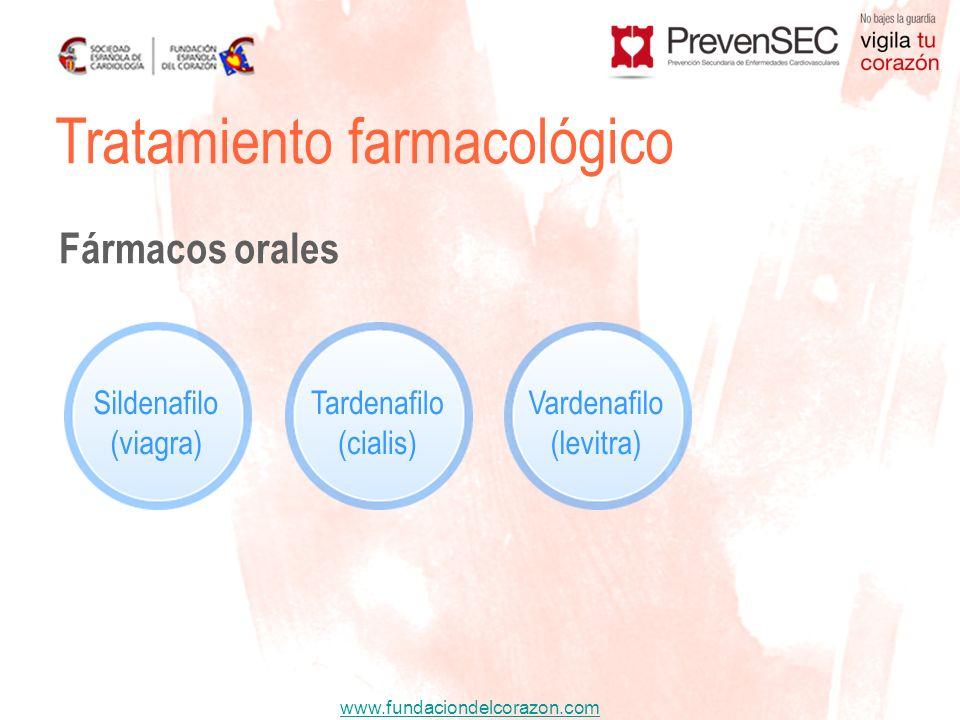 www.fundaciondelcorazon.com Tratamiento farmacológico Fármacos orales Sildenafilo (viagra) Tardenafilo (cialis) Vardenafilo (levitra)