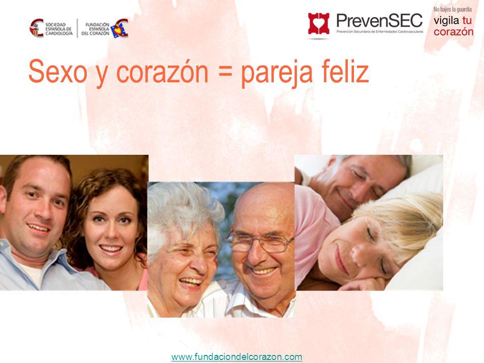 www.fundaciondelcorazon.com Sexo y corazón = pareja feliz
