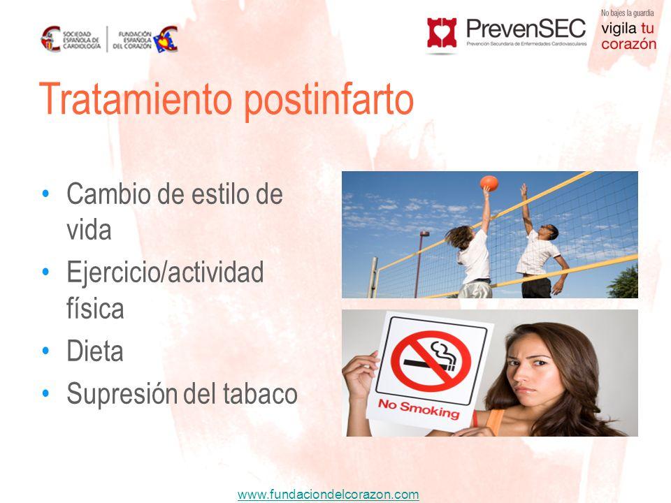 www.fundaciondelcorazon.com Cambio de estilo de vida Ejercicio/actividad física Dieta Supresión del tabaco Tratamiento postinfarto