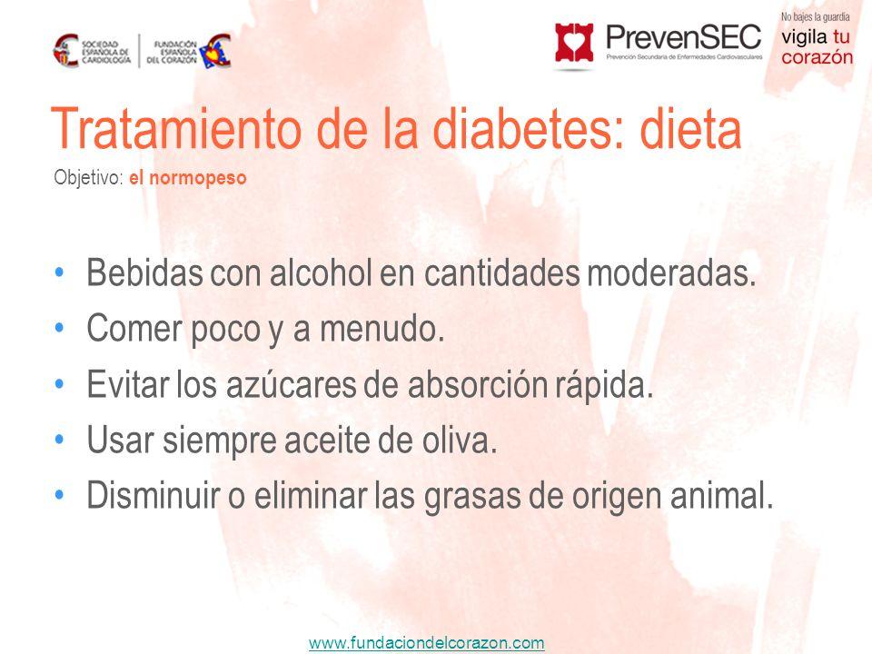 www.fundaciondelcorazon.com Bebidas con alcohol en cantidades moderadas. Comer poco y a menudo. Evitar los azúcares de absorción rápida. Usar siempre