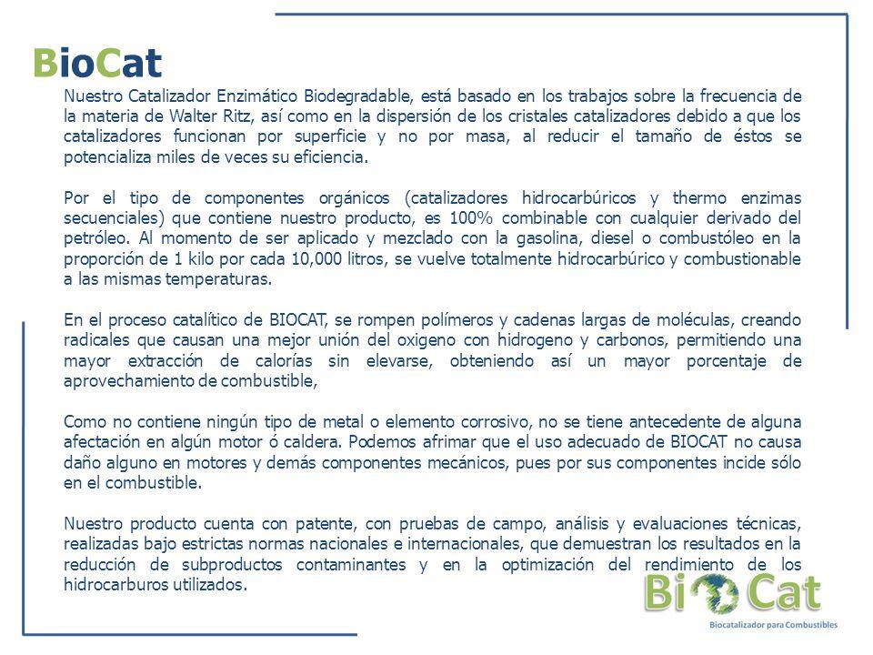 BioCat Nuestro Catalizador Enzimático Biodegradable, está basado en los trabajos sobre la frecuencia de la materia de Walter Ritz, así como en la disp